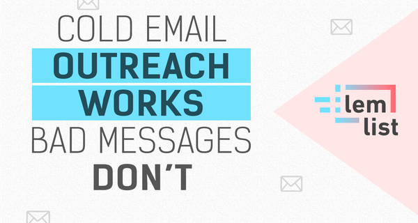 Cold Emailing a Waste of Time? Think Again