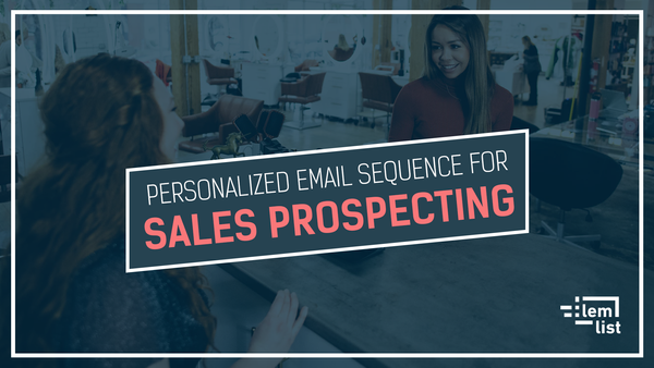 Personalized email sequence for sales prospecting [3-step campaign]