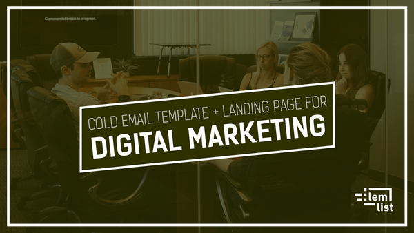 Cold email sequence for digital marketing [+ dynamic landing page template]