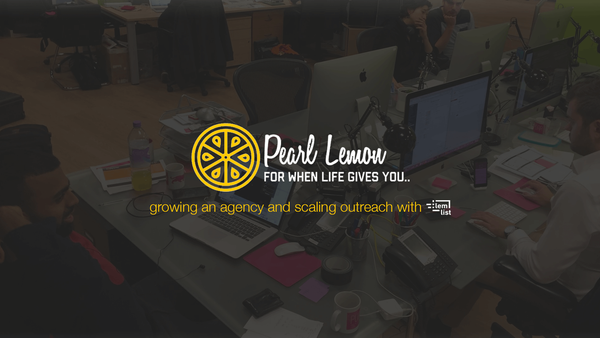 [Pearl Lemon Story] Scaling email outreach campaigns for multiple clients